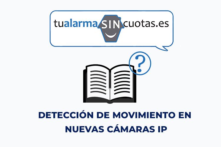 Detección de movimiento en las NUEVAS cámaras IP