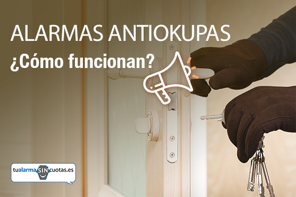 Alarmas antiokupas_cómo funcionan