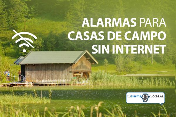 Alarmas para casas de campos sin internet