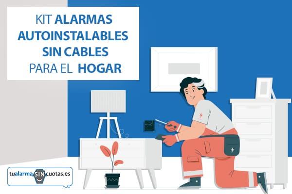 Kit alarmas autoinstalables sin cables - Tu Alarma Sin Cuotas