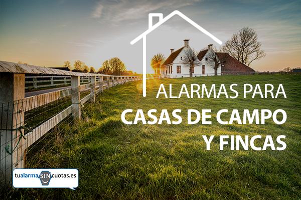 Alarmas para casas de campo y fincas