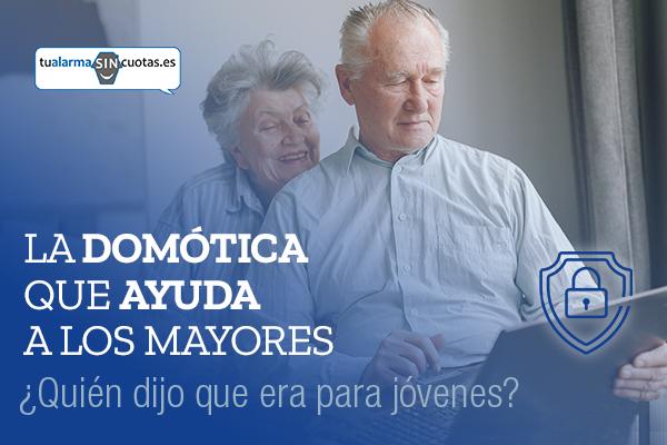 La domótica que ayuda a los mayores