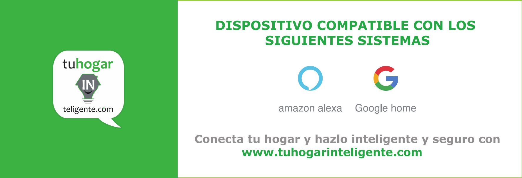 Compatible con Alexa y Google Assistant